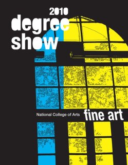 NCA 2010 BFA Degree Show fine art catalog, design: hasnat mehmood